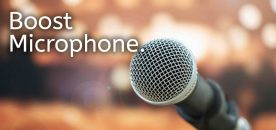 How to Boost Microphone Volume on Windows 10