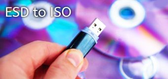 Esd To Iso Convert Windows 10 Easy Tutorial Dism Plus Plus 340x160