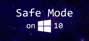 3 Ways to Boot into Safe Mode on Windows 10