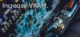 How to Increase Video RAM (VRAM) on Windows 10
