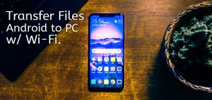 How to Transfer Files Using Wi-Fi from PC to Android